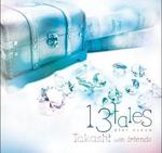 13tales(Takashi with friends)