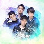 Dream(Party Animal$)